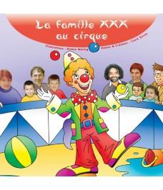 La famille XXX au cirque