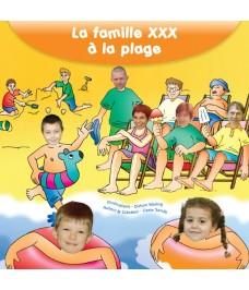 La famille XXX à la plage