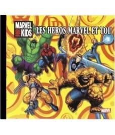 Les Héros de Marvel et toi